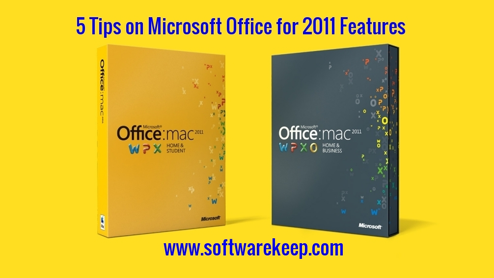 5 Tips on Microsoft Office for Mac 2011 Features - Blog