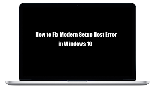 How to fix Modern setup host eror