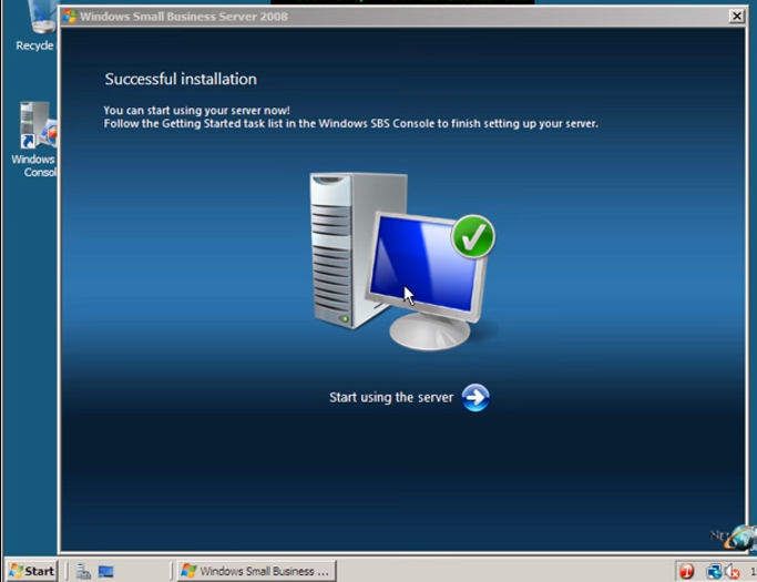 How to successfully install Windows Small Business Server 2008